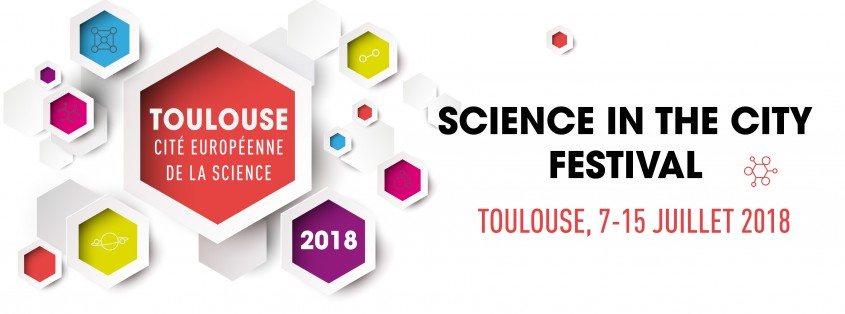 Affiche - Toulouse Cité Européenne de la Science en 2018